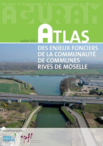 Atlas des enjeux fonciers de la Communauté de Communes Rives de Moselle