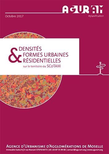 Densités & Formes Urbaines Résidentielles sur le Territoire du SCoTAM