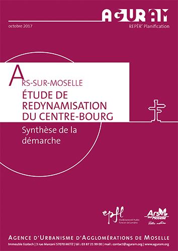 Redynamisation du Centre-Bourg d'Ars-sur-Moselle – Synthèse de la démarche