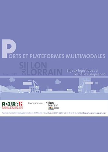 Ports et plateformes multimodales du Sillon Lorrain : enjeux logistiques à l'échelle européenne