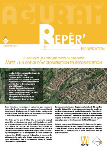 Repèr' Planification / Metz, un cœur d'agglomération en recomposition
