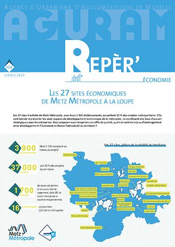 Reper'Économie #01 / LES 27 SITES ÉCONOMIQUES DE METZ MÉTROPOLE À LA LOUPE