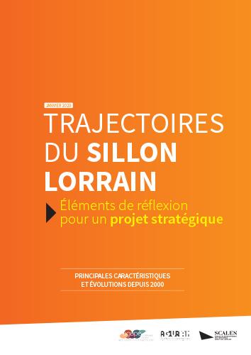 Trajectoires du Sillon Lorrain, éléments de réflexion pour un projet stratégique