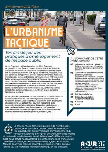 01 / L'URBANISME TACTIQUE, terrain de jeu des pratiques d'aménagement de l'espace public / Collection #résiliences AGURAM