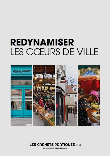 Carnet pratique / REDYNAMISER LES COEURS DE VILLE
