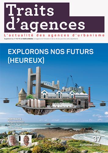 EXPLORONS NOS FUTURS (HEUREUX) / DÉCOUVRIR DES DÉMARCHES RÉSILIENTES ET CRÉATIVES DES TERRITOIRES