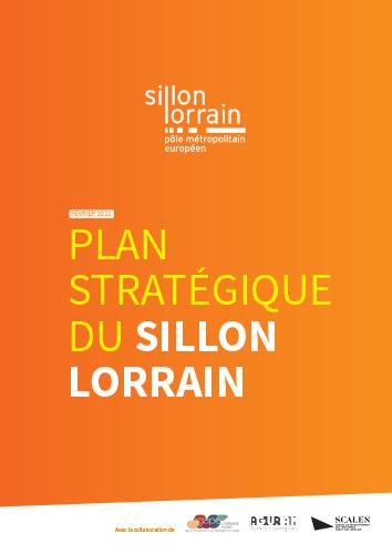 UN PLAN STRATÉGIQUE POUR LE SILLON LORRAIN
