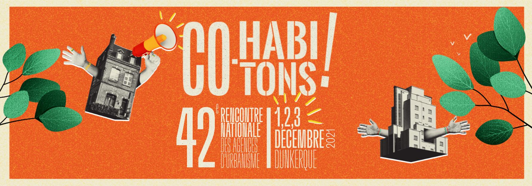 Co-Habitons ! Suivez la 42e rencontre des agences d'urbanisme du 1er au 3 décembre #fnau42