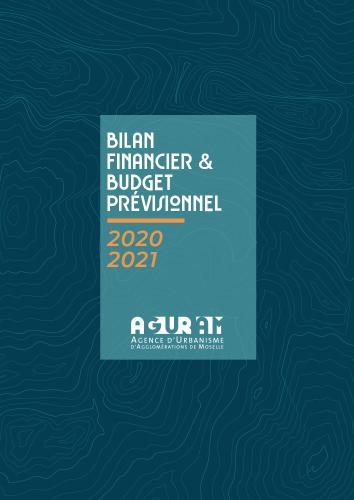 BILAN FINANCIER 2020 ET BUDGET PRÉVISIONNEL 2021